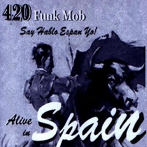420 Funk Mob Alive in Spain